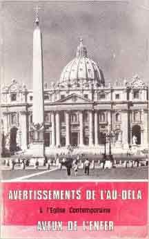 Avertissements de l'Au-delà à l'Eglise contemporaine - Aveux de l'Enfer