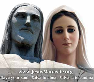 Jesus and Maria say: Save your Soul