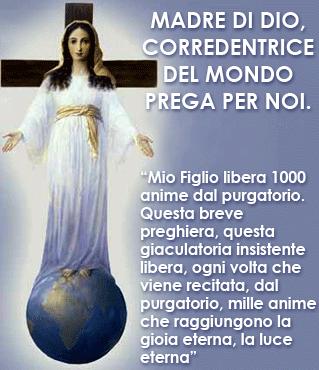Madre di Dio, Corredentrice del mondo, prega per noi